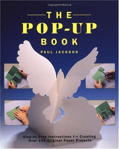 Pop-Up Book Step-by-Step Instructions for Creating over 100 Original Paper Projects  1993 (Revised) edition cover