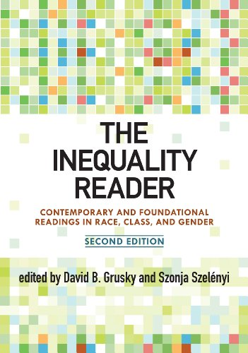 Inequality Reader Contemporary and Foundational Readings in Race, Class, and Gender 2nd 1999 9780813344843 Front Cover