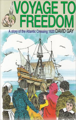 Voyage to Freedom : Story of the Pilgrim Fathers 1st 1984 edition cover
