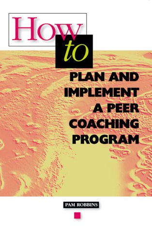 How to Plan and Implement a Peer Coaching Program  N/A 9780871201843 Front Cover