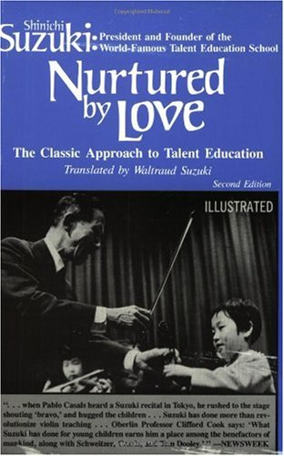 Nurtured by Love The Classic Approach to Talent Education  1993 edition cover