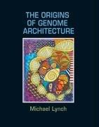 Origins of Genome Architecture   2006 edition cover