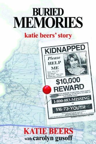 Buried Memories Katie Beers' Story N/A 9780985247843 Front Cover