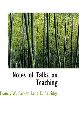 Notes of Talks on Teaching N/A 9781115348843 Front Cover