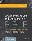 Linux Command Line and Shell Scripting Bible  3rd 2015 edition cover