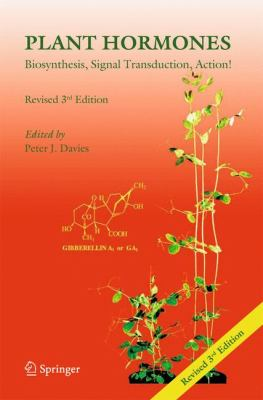 Plant Hormones Biosynthesis, Signal Transduction, Action! 3rd 2010 (Revised) 9781402026843 Front Cover