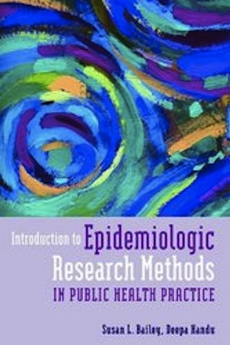 Introduction to Epidemiologic Research Methods in Public Health Practice   2013 edition cover