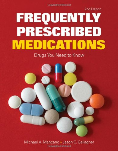 Frequently Prescribed Medications Drugs You Need to Know 2nd 2014 edition cover