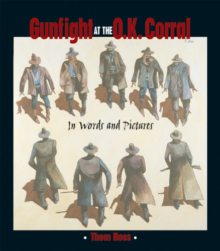 Gunfight at the O. K. Corral In Words and Pictures  2001 edition cover