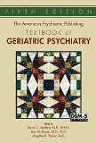 American Psychiatric Publishing Textbook of Geriatric Psychiatry  5th 2015 (Revised) edition cover