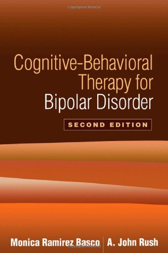 Cognitive-Behavioral Therapy for Bipolar Disorder  2nd 2005 (Revised) 9781593854843 Front Cover