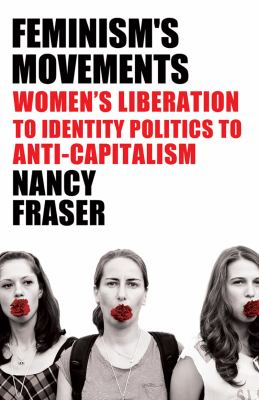 Fortunes of Feminism From State-Managed Capitalism to Neoliberal Crisis  2013 edition cover