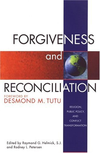 Forgiveness and Reconciliation Religion, Public Policy and Conflict Transformation  2001 edition cover