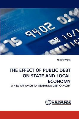 Effect of Public Debt on State and Local Economy N/A 9783838357843 Front Cover
