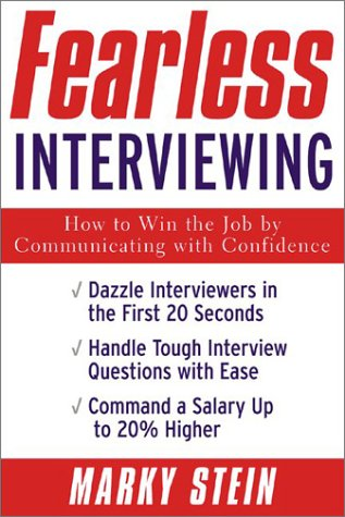 Fearless Interviewing How to Win the Job by Communicating with Confidence  2003 edition cover