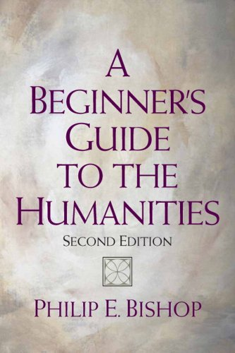 Beginner's Guide to the Humanities  2nd 2007 (Revised) edition cover