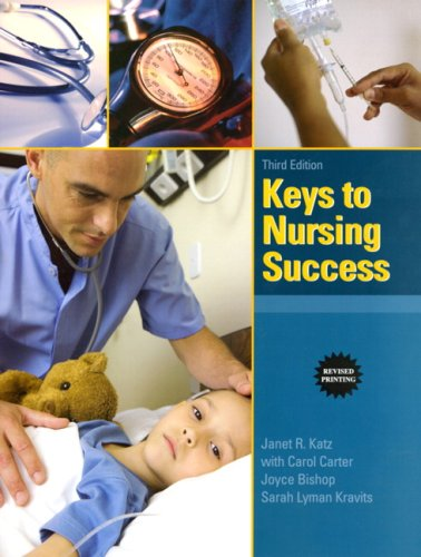 Keys to Nursing Success  3rd 2010 (Revised) edition cover