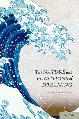 Nature and Functions of Dreaming  N/A 9780199362844 Front Cover