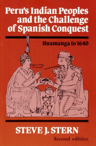 Peru's Indian Peoples and the Challenge of Spanish Conquest Huamanga to 1640 2nd 1993 edition cover