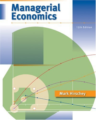 Managerial Economics  12th 2009 (Revised) edition cover