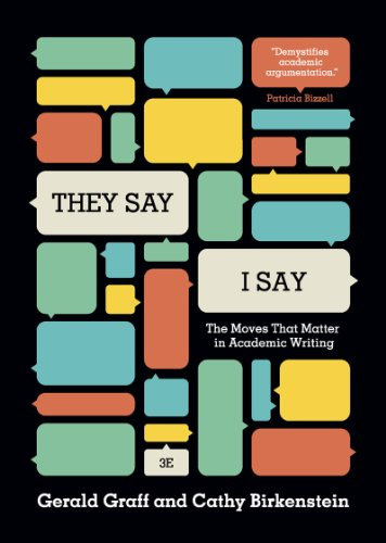 They Say / I Say: The Moves That Matter in Academic Writing  2014 edition cover