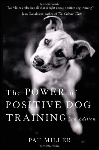 Power of Positive Dog Training  2nd 2008 edition cover
