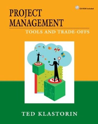 Project Management Tools and Trade-Offs  2004 edition cover