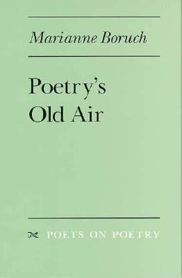 Poetry's Old Air   1995 9780472065844 Front Cover