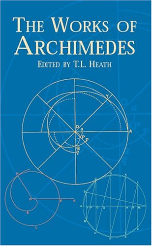 Works of Archimedes   2002 (Unabridged) edition cover