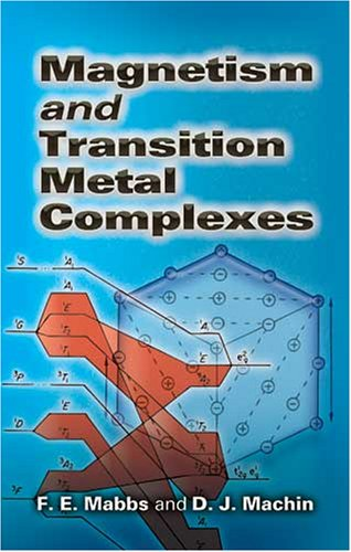 Magnetism and Transition Metal Complexes   2007 9780486462844 Front Cover