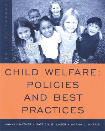 Child Welfare Policies and Best Practices 2nd 2007 (Revised) edition cover