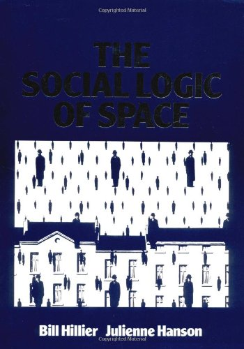 Social Logic of Space   1988 9780521367844 Front Cover