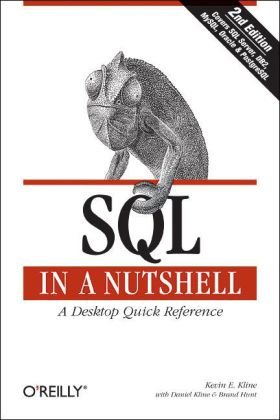 SQL in a Nutshell A Desktop Quick Reference Guide 3rd 2008 (Revised) 9780596518844 Front Cover