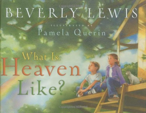 What Is Heaven Like?   2006 edition cover