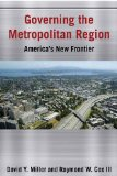 Governing the Metropolitan Region America's New Frontier  2014 edition cover