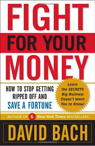 Fight for Your Money How to Stop Getting Ripped off and Save a Fortune  2009 edition cover