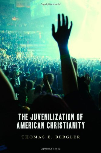 Juvenilization of American Christianity   2012 edition cover