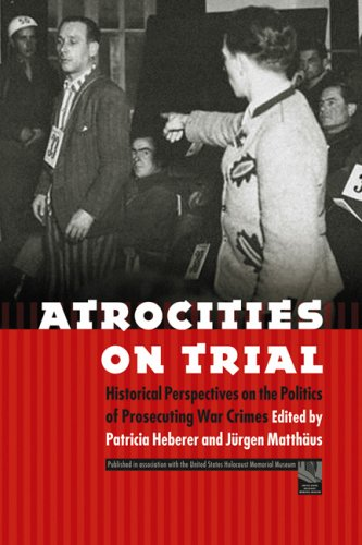 Atrocities on Trial Historical Perspectives on the Politics of Prosecuting War Crimes  2008 edition cover