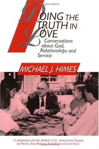 Doing the Truth in Love Conversations about God, Relationships and Service N/A edition cover