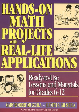 Hands-On Math Projects with Real-Life Applications Ready-to-Use Lessons and Materials for Grades 6-12  1996 (Teachers Edition, Instructors Manual, etc.) edition cover