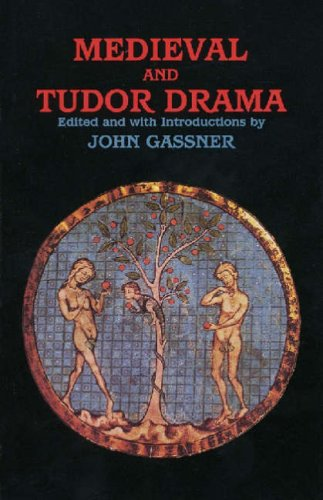Medieval and Tudor Drama Twenty-Four Plays  1995 9780936839844 Front Cover
