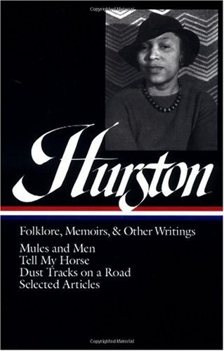 Hurston Folklore, Memoirs, and Other Writings N/A edition cover