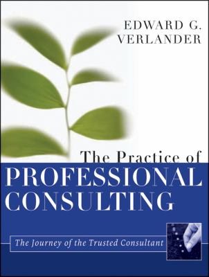 Practice of Professional Consulting   2012 edition cover