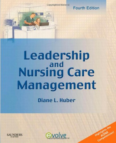 Leadership and Nursing Care Management  4th 2010 edition cover