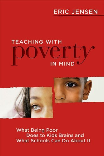 Teaching with Poverty in Mind What Being Poor Does to Kids' Brains and What Schools Can Do about It  2009 edition cover