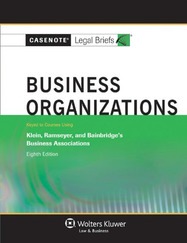 Business Organizations: Keyed to Courses Using Klein, Ramseyer, and Bainbridge's Business Associations  2012 edition cover
