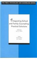 Integrating School and Family Counseling : Practical Solutions 1st 2002 edition cover