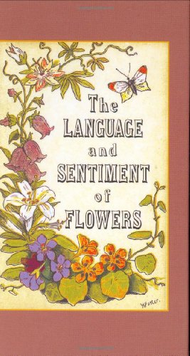 Language and Sentiment of Flowers  N/A 9781557093844 Front Cover