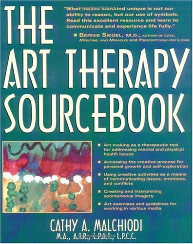 Art Therapy Sourcebook Art Making for Personal Growth, Insight and Transformation  1998 edition cover