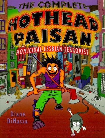 Complete Hothead Paisan Homicidal Lesbian Terrorist  1999 edition cover